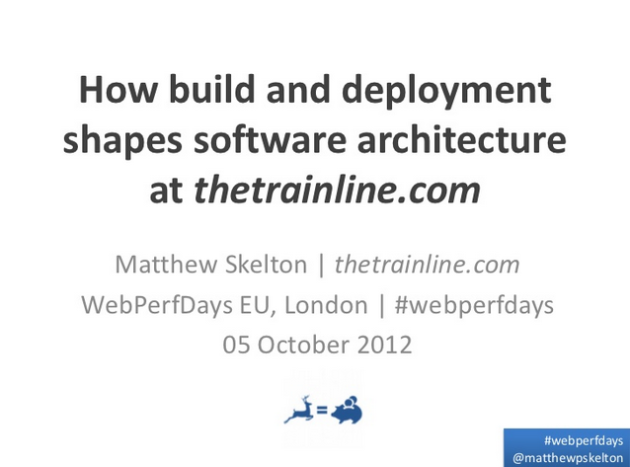 Slides: How build and deployment shapes software architecture at thetrainline.com